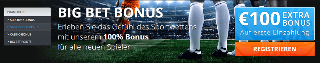 Der Big Bet World Willkommensbonus